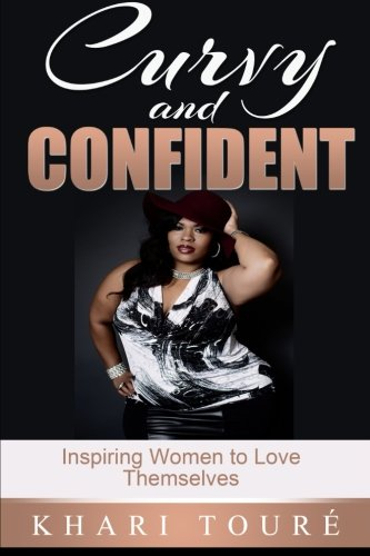 Curvy and Confident: Inspiring Women to Love Themselves