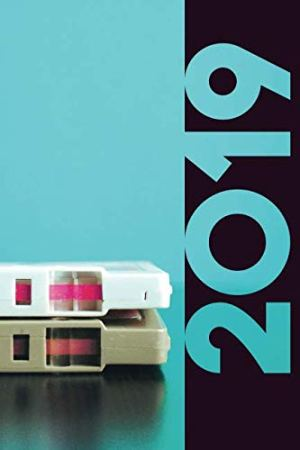 2019: Mixtape Excellent Organizer Diary daily weekly and monthly calendar planner for 1980s Fashion Music and Movies…