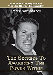 The Secrets to Awakening the Power Within