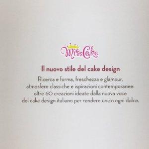 Miss cake. Il nuovo stile del cake design