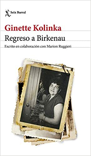Regreso a Birkenau de Ginette Kolinka