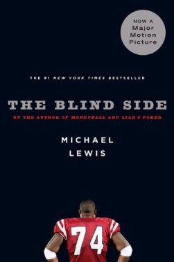 The Blind Side: Evolution of a Game by [Lewis, Michael]