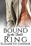 Bound by the Sheik's Ring (The Sheiks of Altair Book 4)