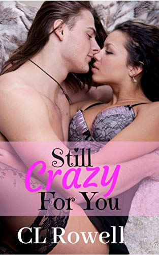 Still Crazy For You by [Rowell, CL]