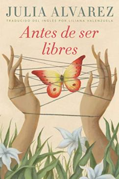 Antes de ser libres (Spanish Edition) by [Alvarez, Julia]