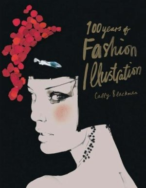 100 Years of Fashion Illustration mini