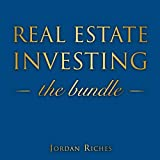 Real Estate Investing: Buy a Property with No Money Down, Earn Monthly Rental Income from Apartment Renting or Earn Big with House Flipping: Includes House Rehab & Real Estate Investing for Beginners