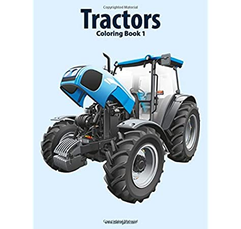 Tractors Coloring Book 1 Volume 1 Snels Nick 9781517767365 Amazon Com Books