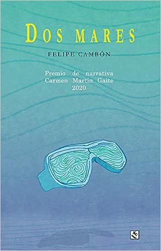 Dos mares de Felipe Cambón