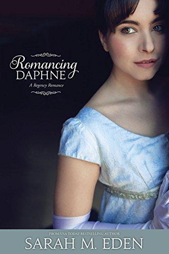 Romancing Daphne by [Eden, Sarah M.]