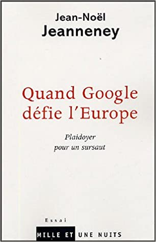 Quand Google défie l'Europe : Plaidoyer pour un sursaut