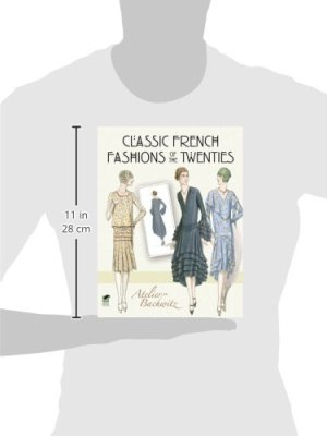 Classic French Fashions of the Twenties (Dover Fashion and Costumes)