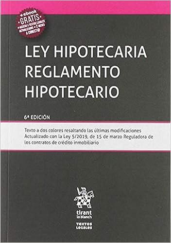 Libro PDF Gratis Ley Hipotecaria Reglamento Hipotecario 6Ẃ Edición 2019 (Textos Legales)