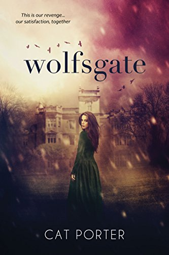 Wolfsgate by Cat Porter