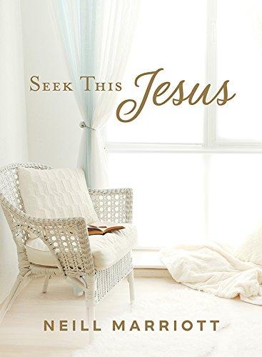 Seek This Jesus by [Marriott, Neill F.]