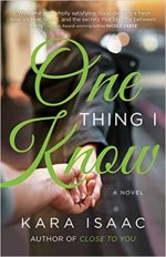 Slow yet somewhat entertaining: One Thing I Know by Kara Isaac