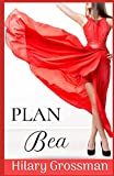 Plan Bea (Volume 1)