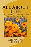 All About LIFE: The Inner Journey To Live A Better Life