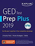 GED Test Prep Plus 2019: 2 Practice Tests + Proven Strategies + Online (Kaplan Test Prep)