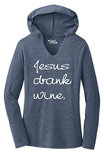 Comical-Shirt-Ladies-Jesus-Drank-Wine-Tee-Christian-Religious-Party-Hoodie-Shirt