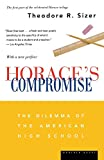 Horace's Compromise: The Dilemma of the American...