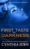First Taste of Darkness