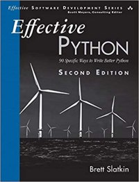 Effective Python: 90 Specific Ways to Write Better Python, 2nd Edition