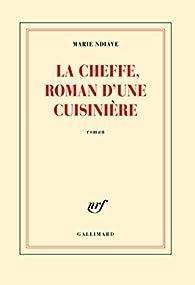 La cheffe, roman d'une cuisinière Couverture du livre