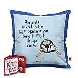 Indigifts Mother's Day Special Gaadi Chalate Hue Phone Pe Baat Mat Kiya Karo Quote Blue Cushion Cover 16x16 inch - Gift for Mom-Mummy-Maa-Birthday