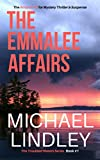 "The EmmaLee Affairs (A ""Troubled Waters"" Suspense Thriller Book 1)"