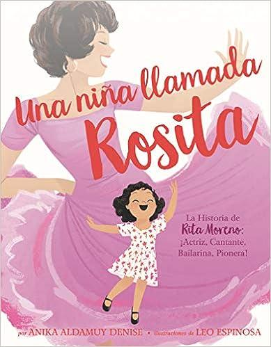 La Historia de Rita Moreno de Anika Aldamuy Denise