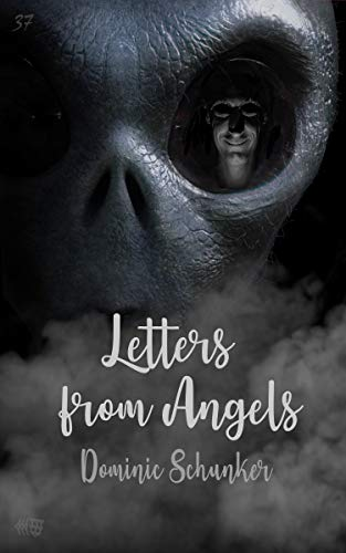 Letters from Angels by [Schunker, Dominic]