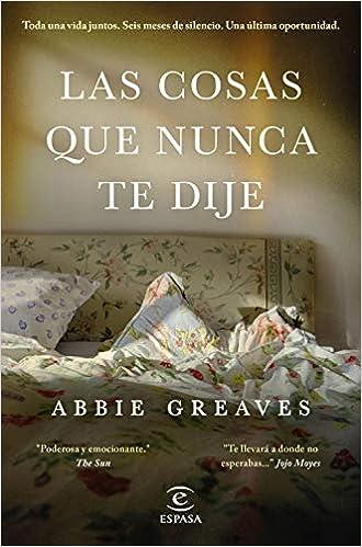 Las cosas que nunca te dije de Abbie Greaves