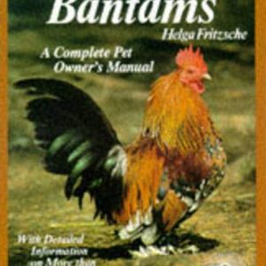 Bantams (Complete Pet Owner's Manuals) 6