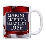 80th Birthday Gifts For All Making American Great Since 1939 Birthday Gift Coffee Mug Tea Cup USA Flag