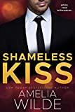 Shameless Kiss (White Rose Billionaires Book 3)
