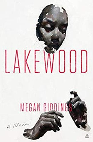Lakewood: A Novel (9780062913197): Giddings, Megan: Books - Amazon.com