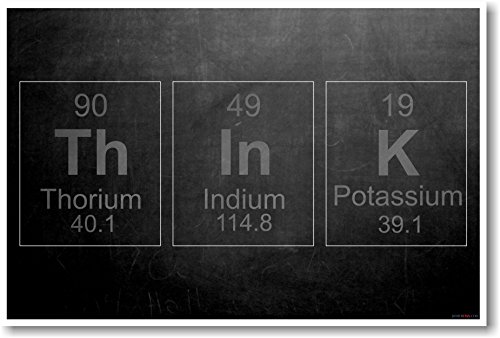 ThInK - Periodic Elements - NEW Science Motivational Poster