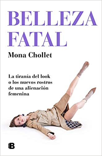 Belleza fatal de Mona Chollet