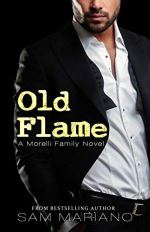 Old Flame: Dante's Story by Sam Mariano