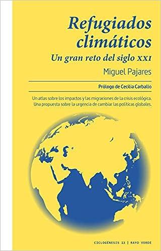 Refugiados climáticos de Miguel Pajares Alonso