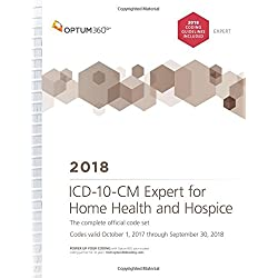 ICD-10-CM Expert for Home Health and Hospice: With Guidelines 2018