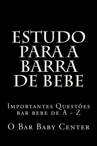 Estudo Para a Barra de Bebe: Importantes Questoes Bar Bebe de a - Z
