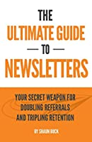 A business without a newsletter is like a sports car without wheels. It's nice to sit in and cool to look at, but for that car to have value, it must move forward. Similarly, a business without newsletters is just rusting in the garage. So if you wan...