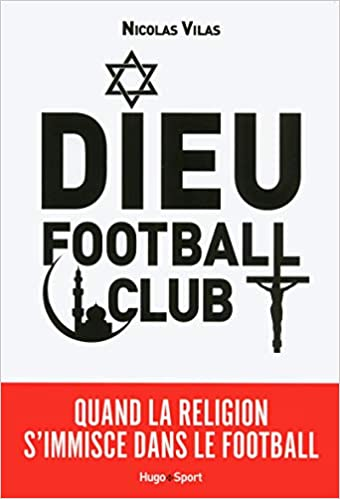 Dieu Football Club [CRITIQUE]