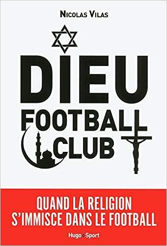 Dieu football club Couverture du livre