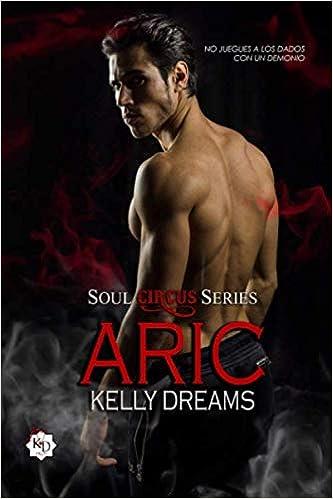 ARIC (Soul Circus Series) de Kelly Dreams