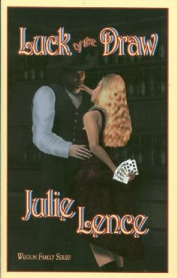 Luck of the Draw (Weston Family Series Book 1) by [Lence, Julie]