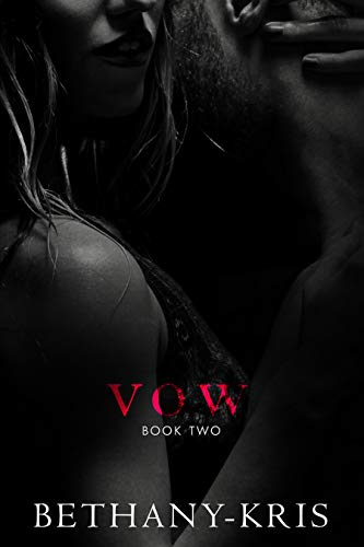 Vow by Bethany-Kris