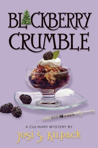 Blackberry Crumble: A Culinary Mystery (Culinary Mysteries (Deseret Book)) by Josi S. Kilpack (2011-03-09)
